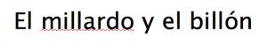 """Mi Open Office ni si quiera tiene """"millardo"""" en su diccionario"""