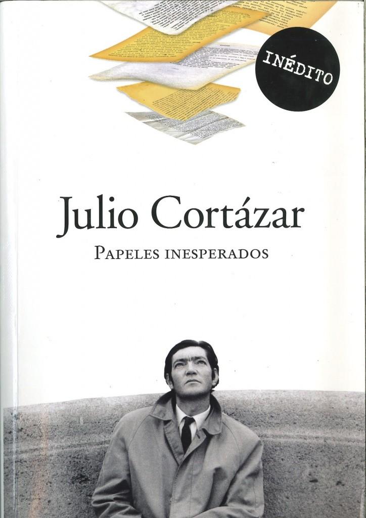 Portada de Papeles Inesperados de Julio Cortázar