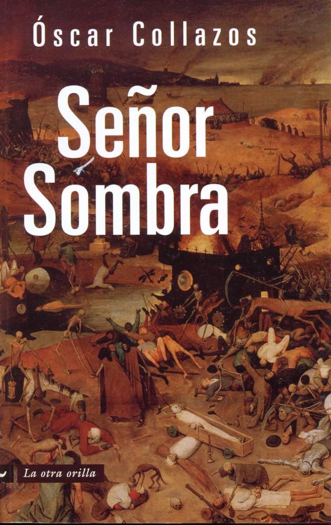 Portada del libro: Señor Sombra de Óscar Collazos