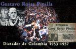 1-_Gustavo_Rojas_Pinilla-ANAPO-Dictador_Colombia.jpg