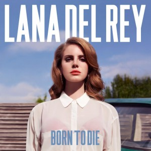 Lana Del Rey - Born To Run