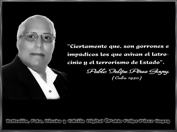 """""""De los gorrones e impúdicos..."""" - Por: Pablo Felipe Pérez Goyry"""
