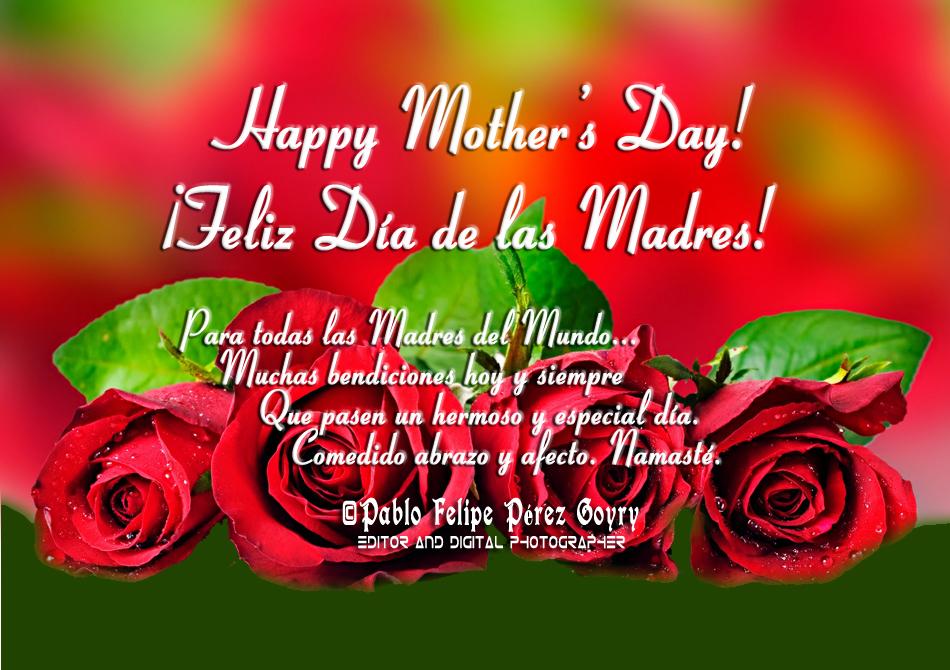 Happy Mother's Day! ¡Feliz Día de las Madres!. Medellín, Co