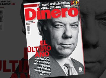Portada revista dinero, ultimo año de Juan Manuel Santos Agosto 2013