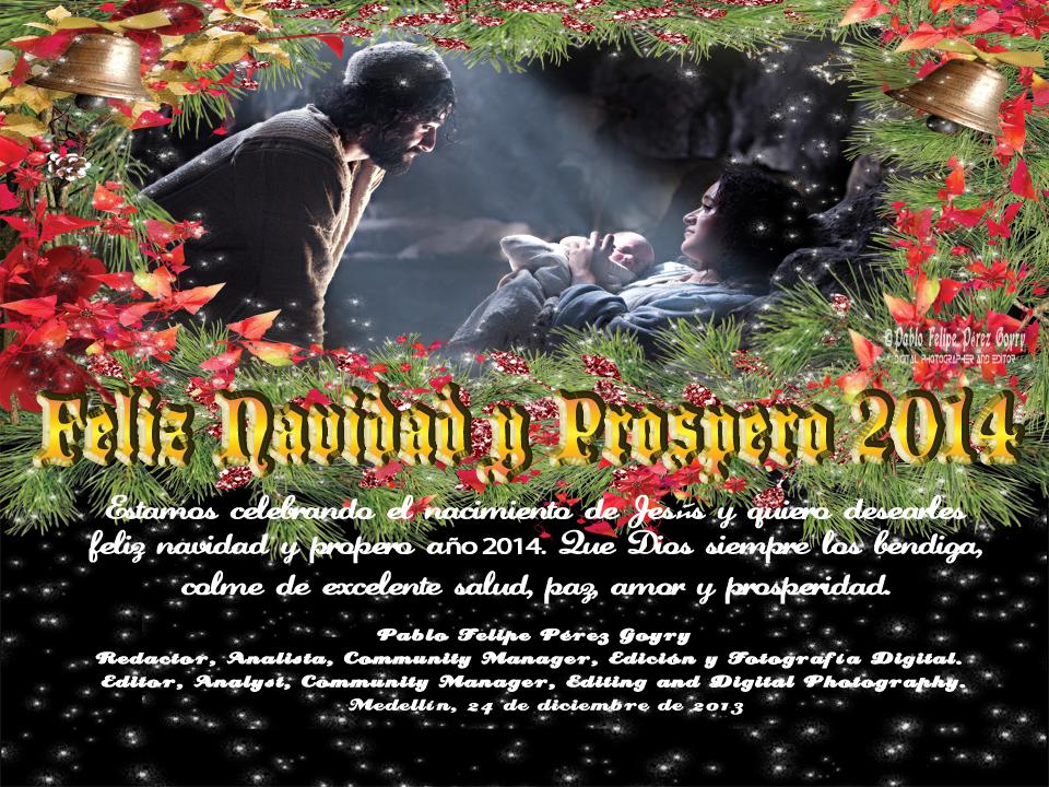 FELIZ NAVIDAD Y PROSPERO 2014