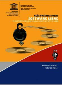 Guía práctica sobre Software Libre para América Latina y el Caribe por la UNESCO
