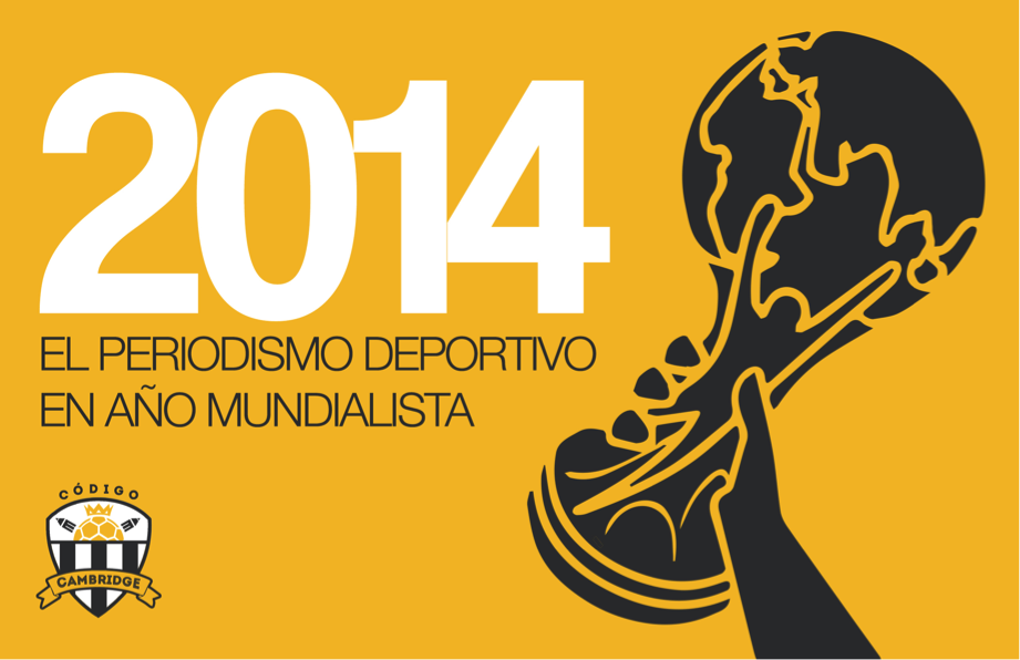 """Descarga el Libro Electrónico """"2014: El Periodismo Deportivo en Año Mundialista"""""""