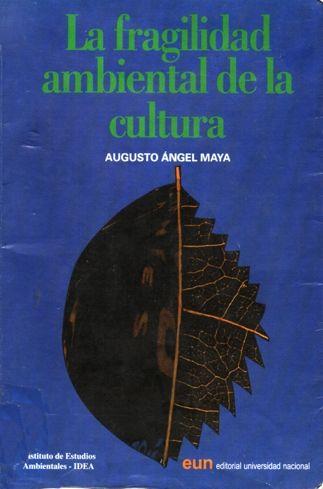 La fragilidad ambiental de la cultura (caratula)