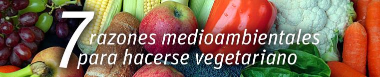 7 razones para hacerse vegetariano