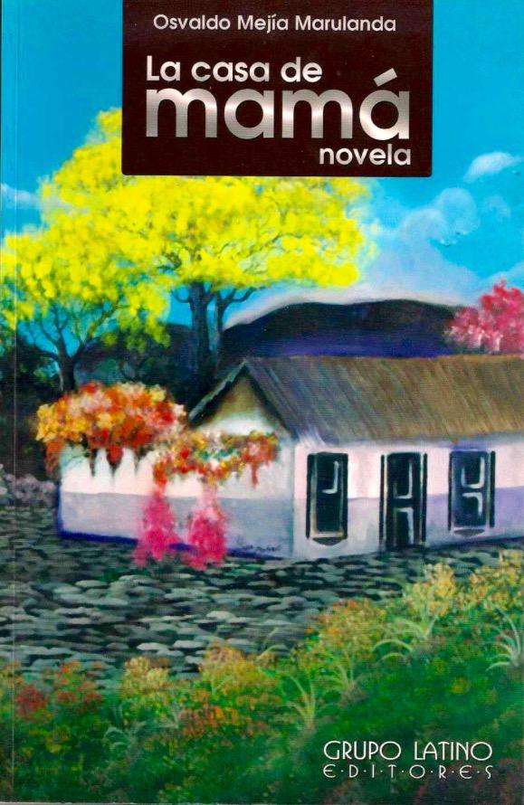La Casa de Mamá por Olvaldo Mejía Marulanda