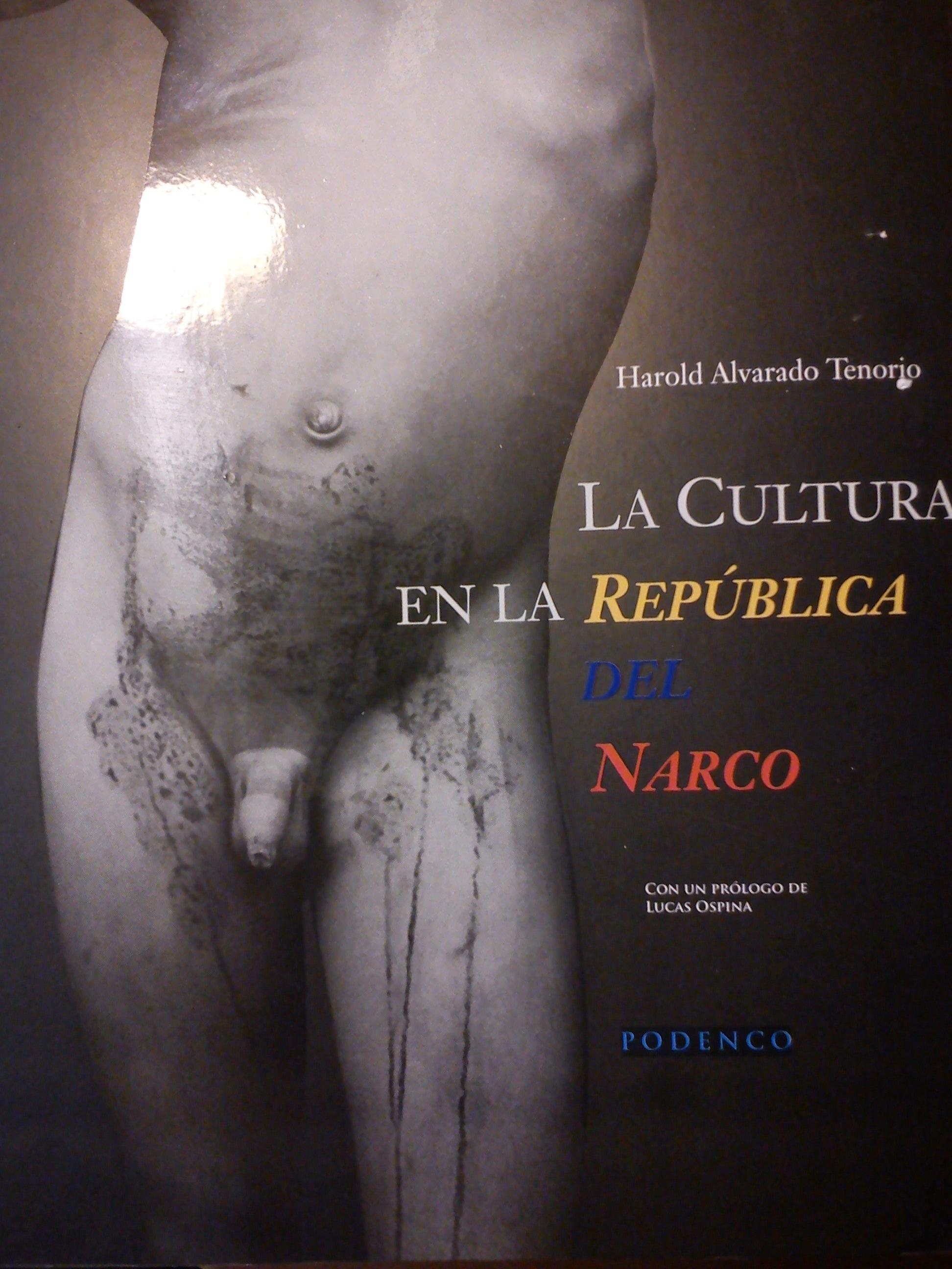 La cultura en la republica del narco, Tenorio