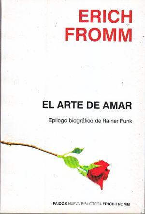 El arte de amar - Erich Fromm (pequeño)