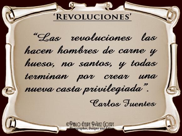 Reflexión 101_Revoluciones_Carlos Fuentes