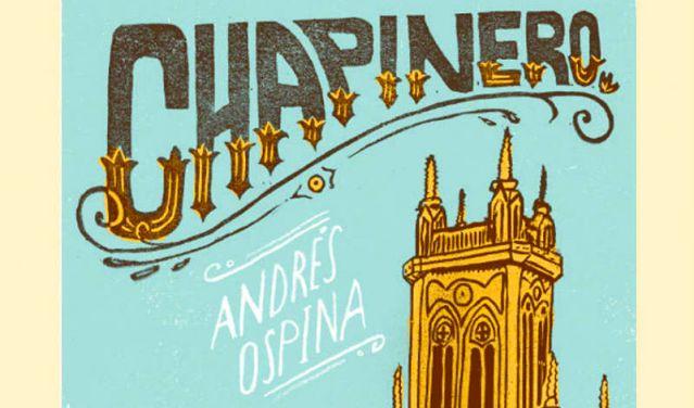 Libro Chapinero de Andrés Ospina
