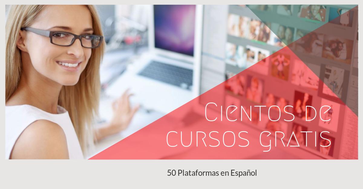 50 plataformas con cursos gratuitos en español