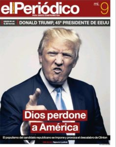 """Dios Perdone a América"", front cover of El Periódico, after Trump was elected President"