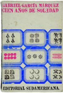 """Primera edición de """"Cien años de Soledad"""" (1967), Editorial Sudamericana."""