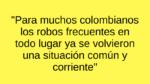 Haga copia de seguridad y prepárese para que lo roben en Colombia