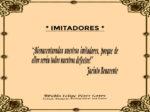 Reflexión 205_Imitadores_Jacinto Benavente