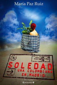 caratula-soledad-memorias-de-una-colombiana-en-madrid-para-medios-web