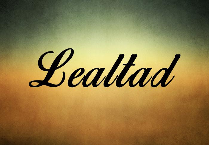 """Etimológicamente, Lealtad viene del latín """"legalis"""" que significa fiel"""