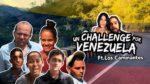 #UnChallengePorVenezuela de Daniel Samper (#HolaSoyDanny)