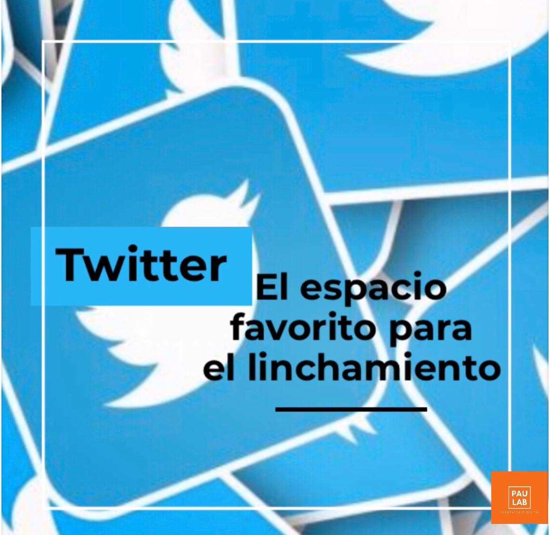 Twitter, el espacio favorito para el linchamiento