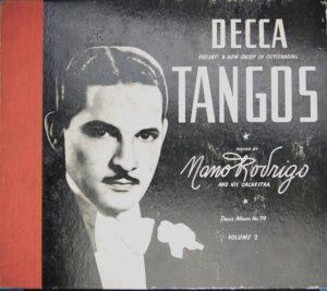 Nano Rodrigo And His Orchestra, Tangos, 1940.