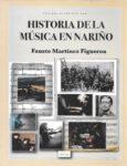 Historia de la Música en Nariño.