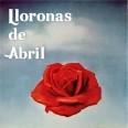 Lloronas de abril
